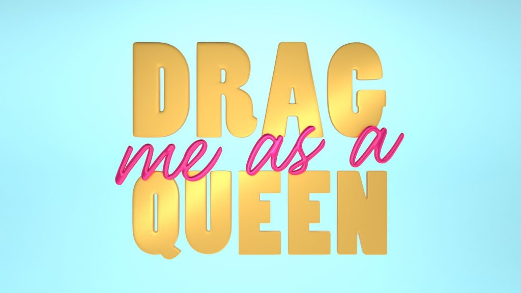 drag-me-as-a-queen
