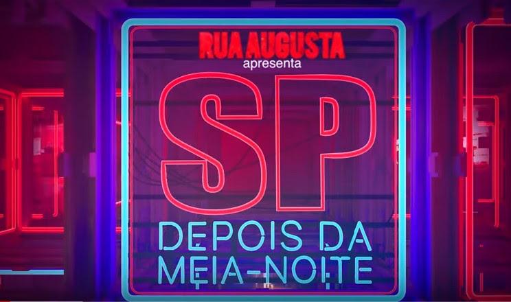 Rua Augusta estreia na TNT com conteúdo multiplataforma